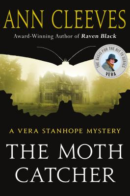 The Moth Catcher: A Vera Stanhope Mystery Cover Image