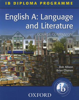 English A: Language and Literature: Course Companion Cover Image