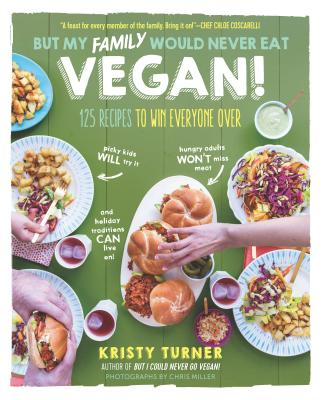 But My Family Would Never Eat Vegan! Cover