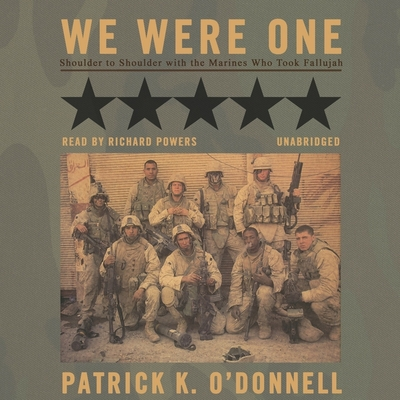 We Were One: Shoulder to Shoulder with the Marines Who Took Fallujah Cover Image