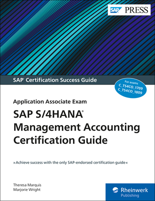 SAP S/4hana Management Accounting Certification Guide: Application Associate Exam Cover Image