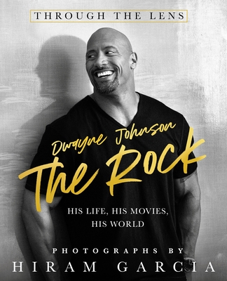 The Rock: Through the Lens: His Life, His Movies, His World Cover Image