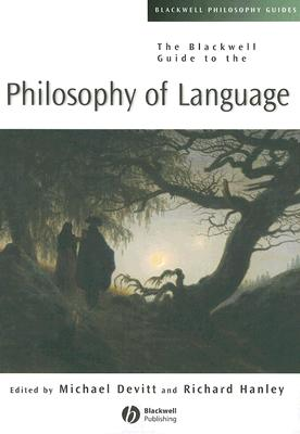 The Blackwell Guide to the Philosophy of Language (Blackwell Philosophy Guides) Cover Image