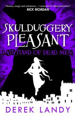 Last Stand of Dead Men (Skulduggery Pleasant #8) Cover Image