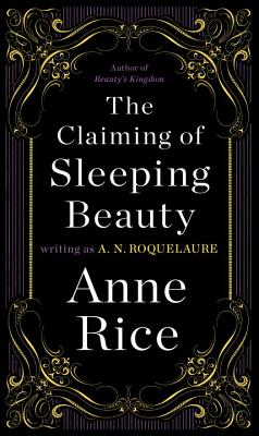 The Claiming of Sleeping Beauty: A Novel (A Sleeping Beauty Novel #1) Cover Image