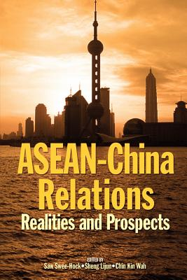 ASEAN-China Relations: Realities and Prospects Cover Image