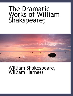 Cover for The Dramatic Works of William Shakspeare;