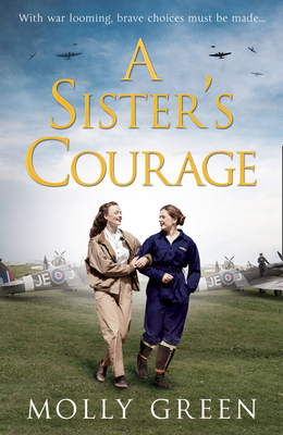 Cover for A Sister's Courage (the Victory Sisters, Book 1)