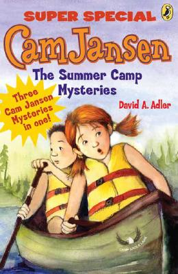 Cam Jansen: Cam Jansen and the Summer Camp Mysteries: A Super Special Cover Image