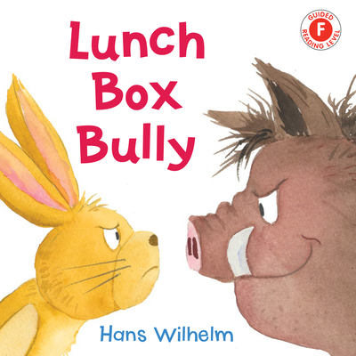 Cover for Lunch Box Bully (I Like to Read)