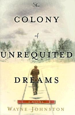 The Colony of Unrequited Dreams Cover Image