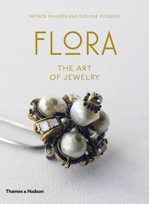 Flora: The Art of Jewelry Cover Image