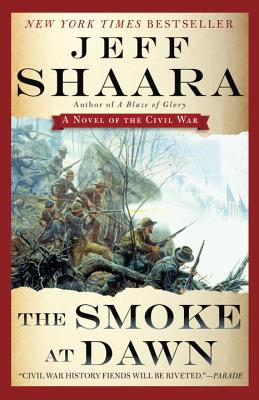 The Smoke at Dawn: A Novel of the Civil War (the Civil War in the West #3) Cover Image
