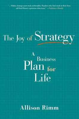 Joy of Strategy: A Business Plan for Life Cover Image