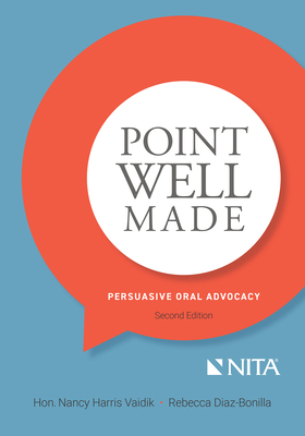 Point Well Made: Persuasive Oral Advocacy Cover Image
