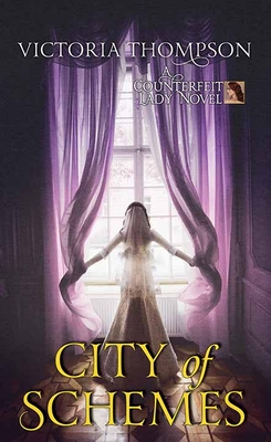 City of Schemes: A Counterfeit Lady Novel Cover Image