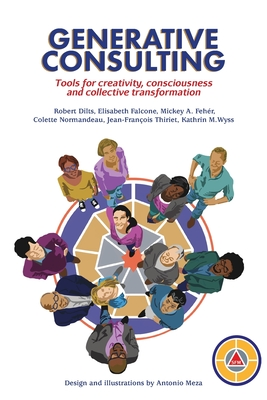 Generative Consulting: Tools for creativity, consciousness and collective transformation Cover Image
