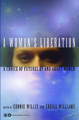 A Woman's Liberation: A Choice of Futures by and About Women Cover Image