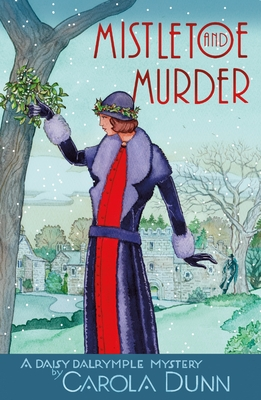 Mistletoe and Murder: A Daisy Dalrymple Mystery (Daisy Dalrymple Mysteries #11) Cover Image