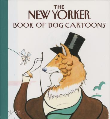 The New Yorker Book of Dog Cartoons Cover Image