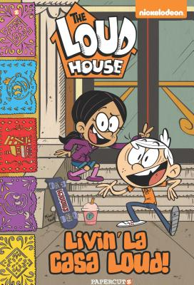 The Loud House #8: Livin' La Casa Loud! Cover Image