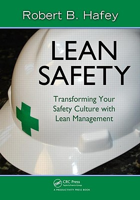 Lean Safety: Transforming Your Safety Culture with Lean Management Cover Image