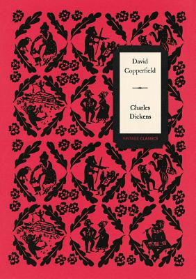 David Copperfield (Vintage Classics Dickens Series) Cover Image