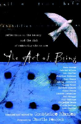 The Art of Being: Reflections on the Beauty and the Risk of Embracing Who We Are Cover Image