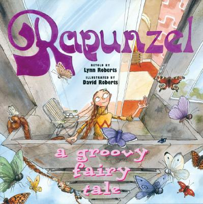 Rapunzel: A Groovy Fairy Tale Cover Image