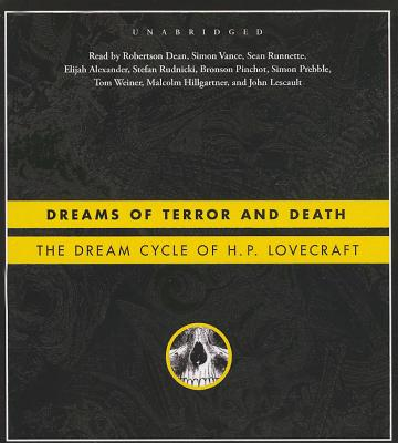Dreams of Terror and Death: The Dream Cycle of H. P. Lovecraft Cover Image