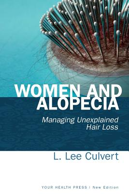 Women and Alopecia: Managing Unexplained Hair Loss Cover Image
