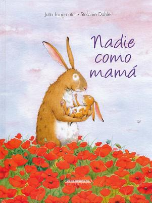 Nadie Como Mama = There's No One I Love Like You Cover Image