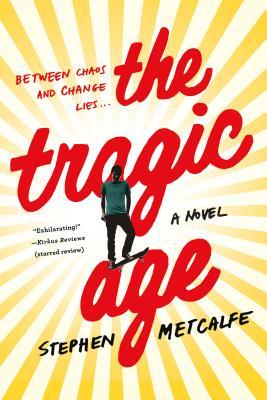 The Tragic Age: A Novel Cover Image