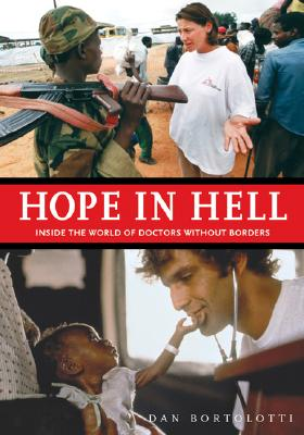 Hope in Hell: Inside the World of Doctors Without Borders Cover Image