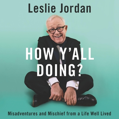 How Y'All Doing? Lib/E: Misadventures and Mischief from a Life Well Lived Cover Image