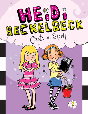 Heidi Heckelbeck Casts a Spell: #2 Cover Image