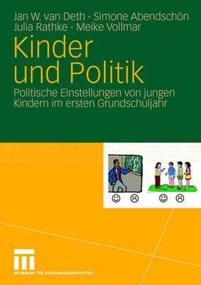 Kinder Und Politik: Politische Einstellungen Von Jungen Kindern Im Ersten Grundschuljahr Cover Image
