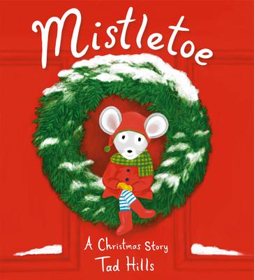 Mistletoe: A Christmas Story Cover Image
