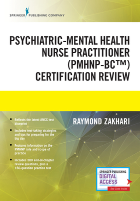 The Psychiatric-Mental Health Nurse Practitioner Certification Review Manual Cover Image