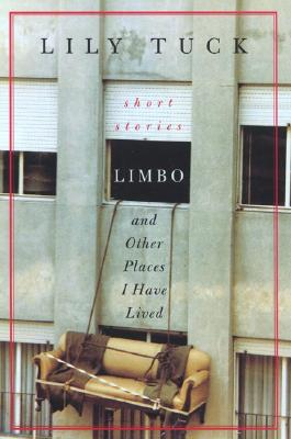 Limbo, and Other Places I Have Lived Cover