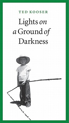 Lights on a Ground of Darkness: An Evocation of a Place and Time Cover Image