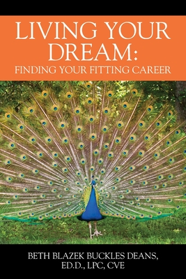 Living Your Dream: Finding your Fitting Career Cover Image