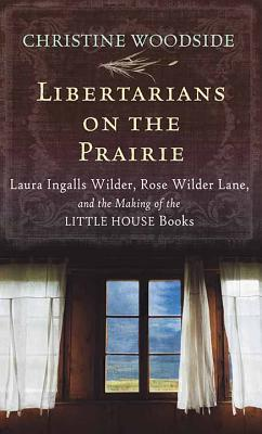 Libertarians on the Prairie Cover Image