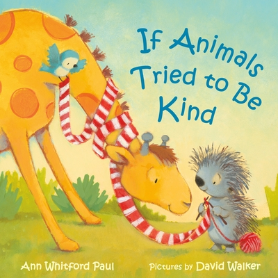 Cover for If Animals Tried to Be Kind (If Animals Kissed Good Night)