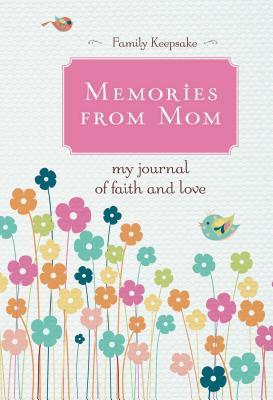 Memories From MomThomas Nelson Publishers