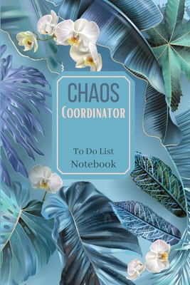 Chaos Coordinator To Do List NotebookSpecial Design daily plannerChecklist Notebook Daily planner and notebook combined Cover Image