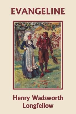 Evangeline (Yesterday's Classics) Cover Image