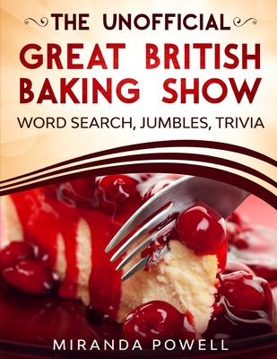 The Unofficial the British Baking Show Word Search Jumbles and Trivia Book Cover Image