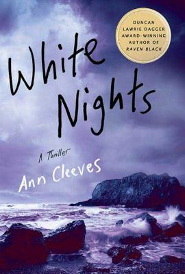 White Nights: A Thriller (Shetland Island Mysteries #2) Cover Image