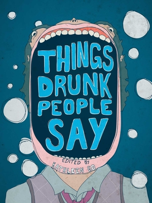 Things Drunk People Say Cover Image